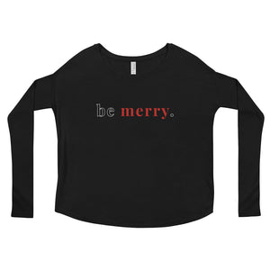 Be Merry. | Long Sleeve