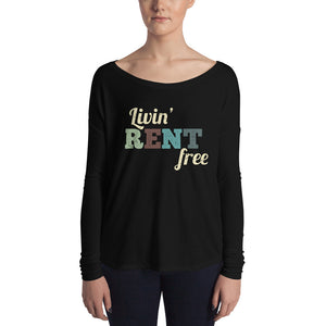 Livin' Rent Free | Long Sleeve