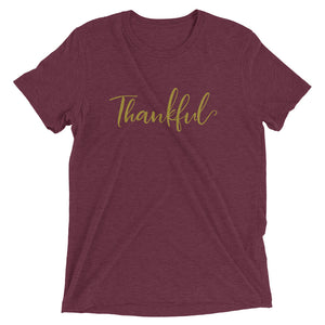 Thankful | Tri-blend T-Shirt