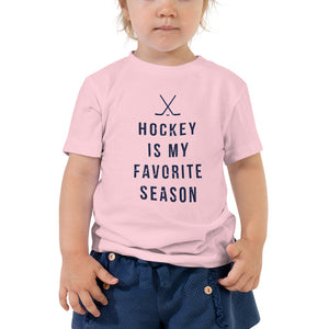 Hockey is my favorite season | Toddler Tee