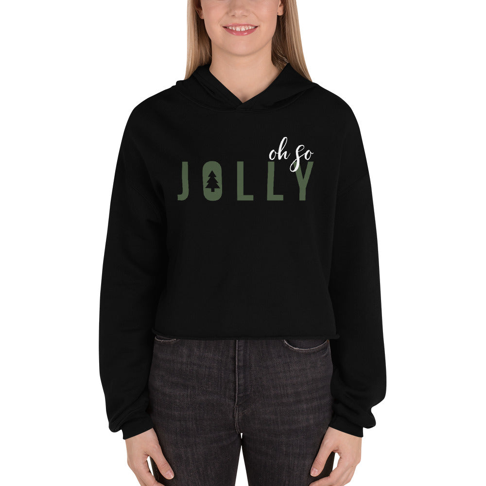 Oh So Jolly | Crop Hoodie Sweatshirt