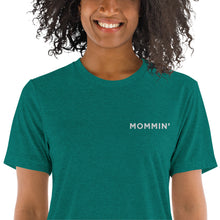 Load image into Gallery viewer, Mommin' | Embroidered Tri-blend T-Shirt