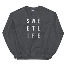 Load image into Gallery viewer, Sweet Life | Crew Neck Sweatshirt
