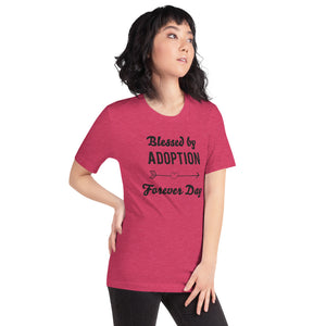Adoption - Forever Day | Unisex T-Shirt