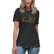 Load image into Gallery viewer, Thankful | Relaxed T-Shirt