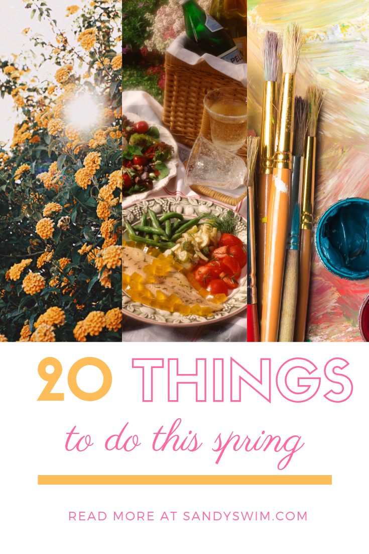 20 Things to Do This Spring!
