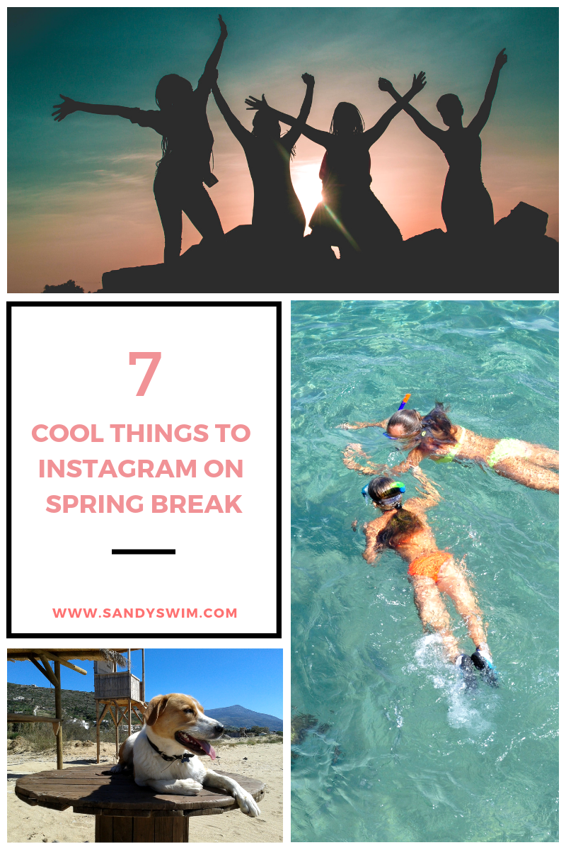 7 Cool Things to Instagram on Spring Break