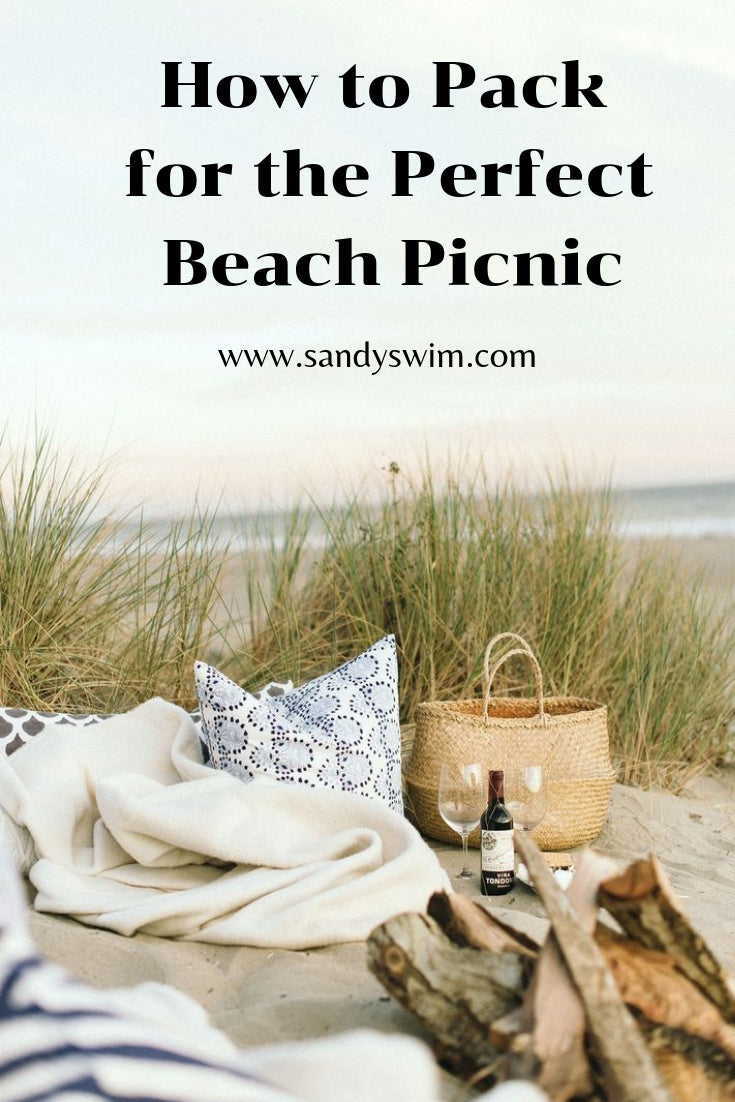 How to Pack for the Perfect Beach Picnic