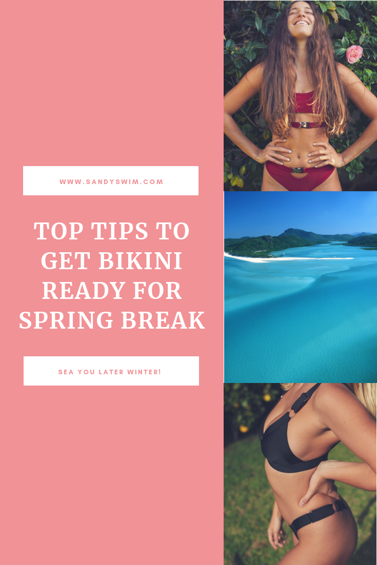 Top Tips to Get Bikini Ready for Spring Break
