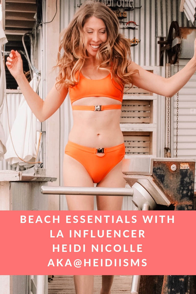 Beach Essentials with LA Influencer Heidi Nicolle aka @Heidiisms