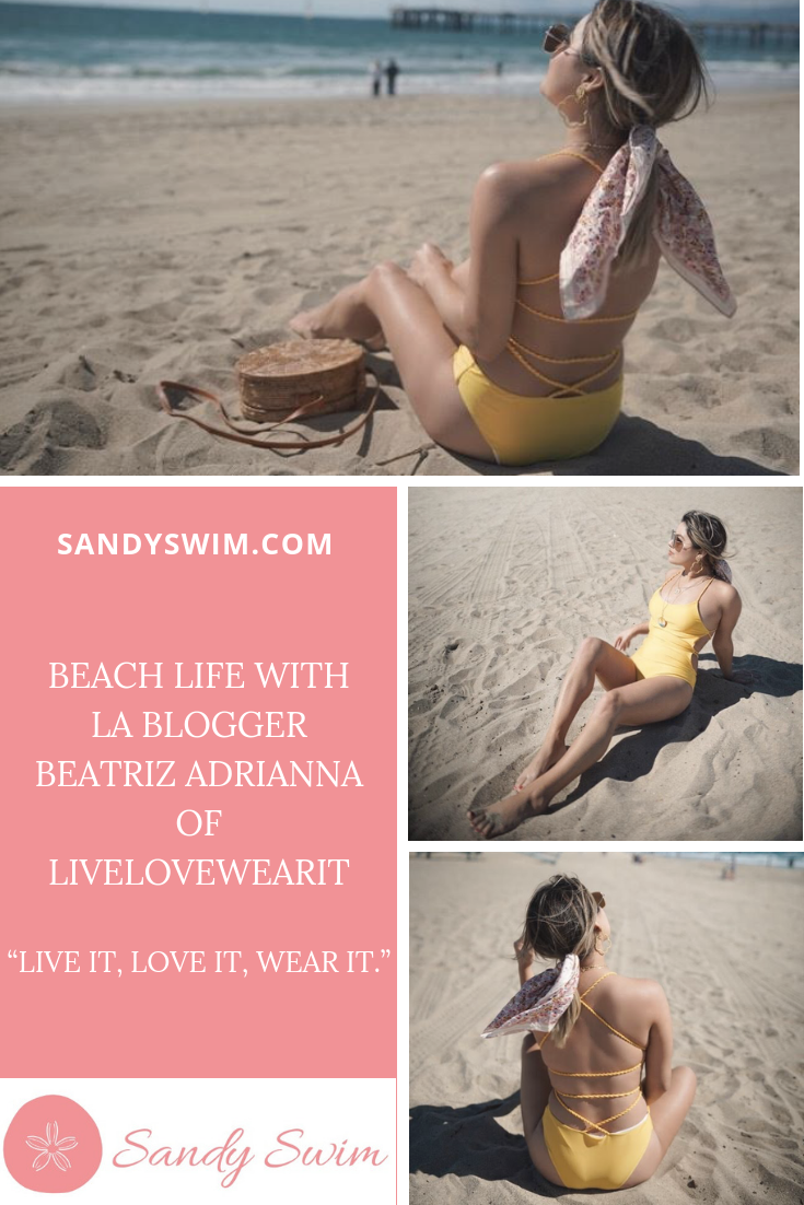 Beach Life with LA Blogger Beatriz Adrianna of LiveLoveWearit