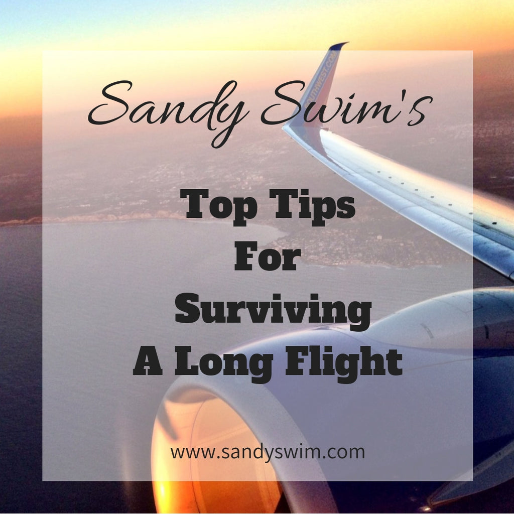 Sandy Swim's Top Tips for Surviving a Long Flight