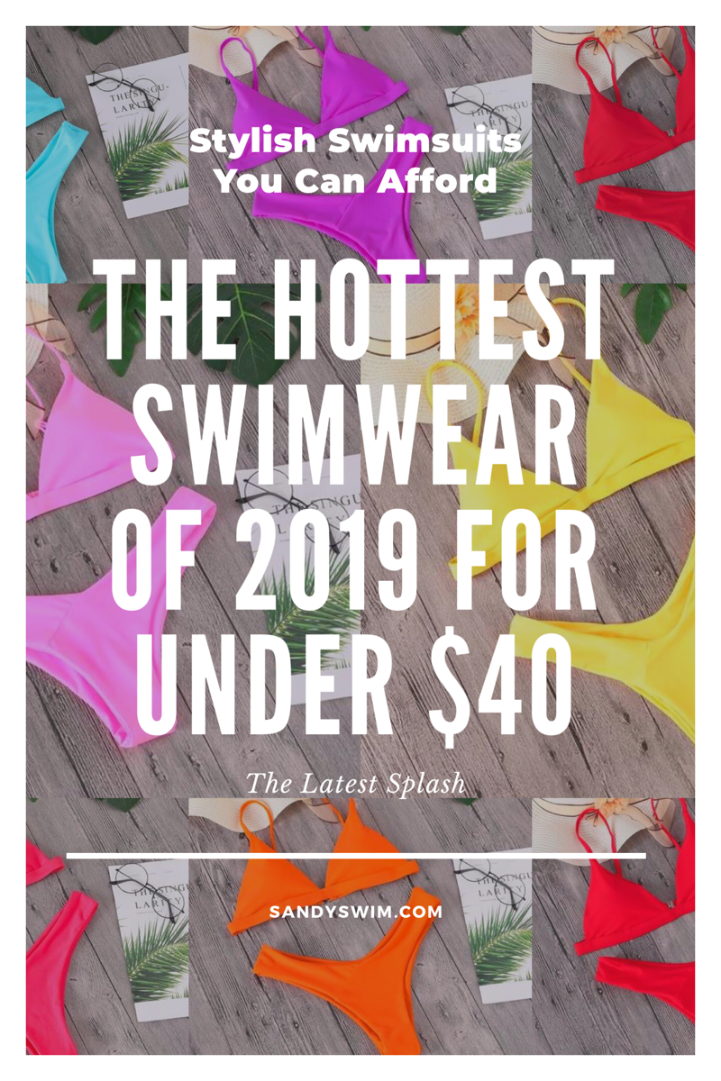 The Hottest Swimwear of 2019 For Under $40