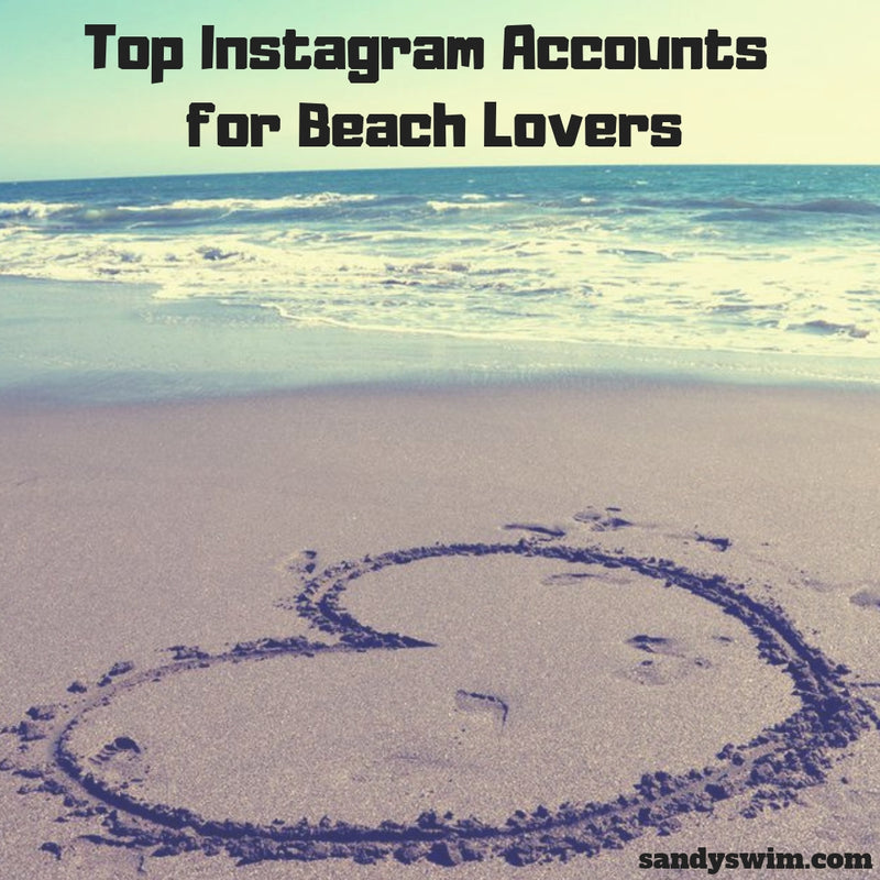 Top Instagram Accounts for Beach Lovers in 2019