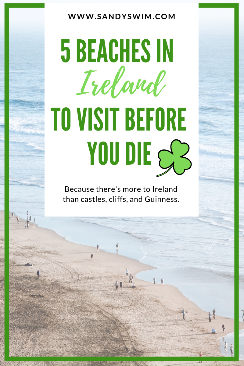 5 Beaches in Ireland to Visit Before you Die ☘️ 🏖️
