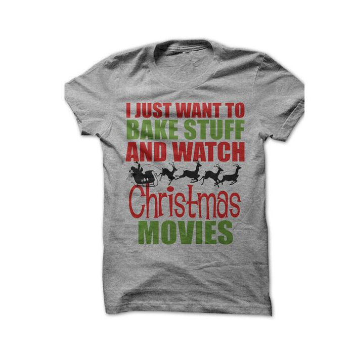 Bake Stuff And Watch Christmas Movies women t-shirts