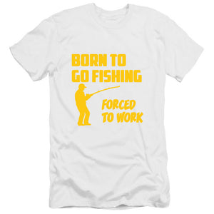 Born to Go Fishing Forced To Work Men's Funny  T Shirt