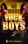 No More Fuck Boys 2