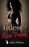 Tales of A Real Freak