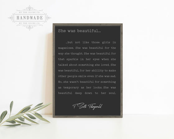 SHE WAS BEAUTIFUL QUOTE SIGN