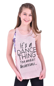 It's a dance thing...you wouldn't understand tank