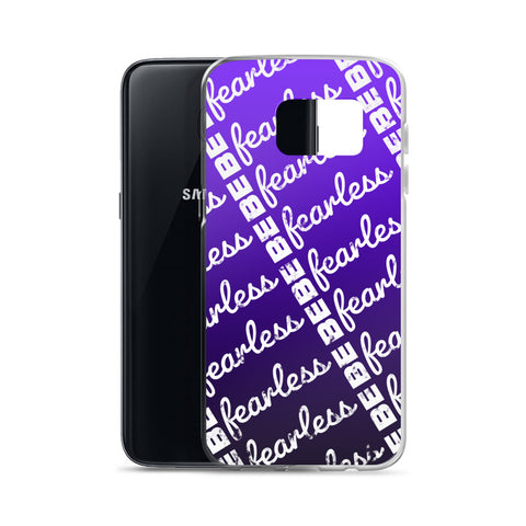BE FEARLESS Samsung Case 7 - 9+