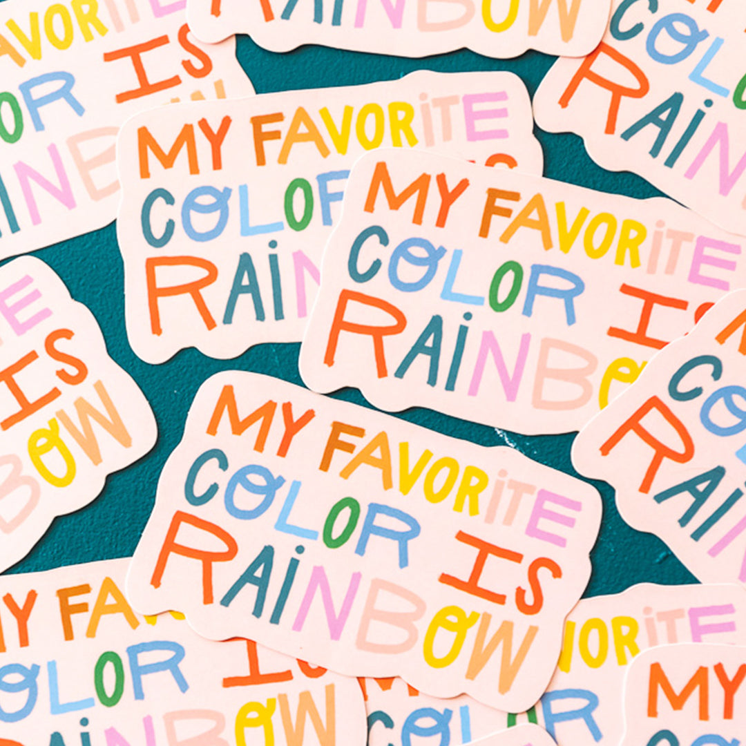 """My Favorite Color Is Rainbow"" Sticker"