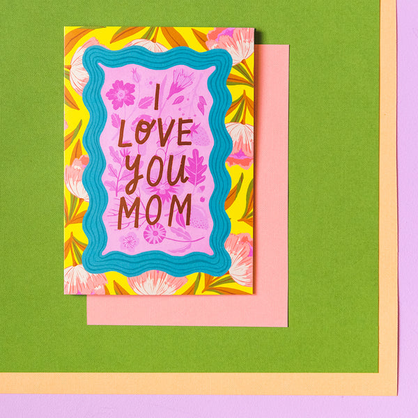 """I Love You Mom"" Mother's Day Card, PDF Printable"
