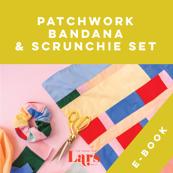 Patchwork Bandana & Scrunchie Set, E-book