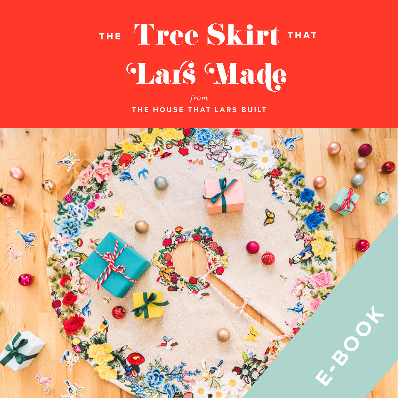 The Applique Tree Skirt That Lars Made, E-Book