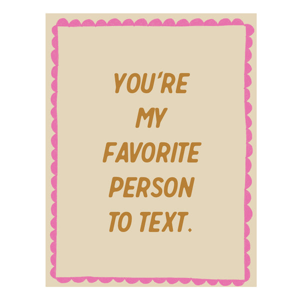 You're My Favorite Person to Text E-Gift Card