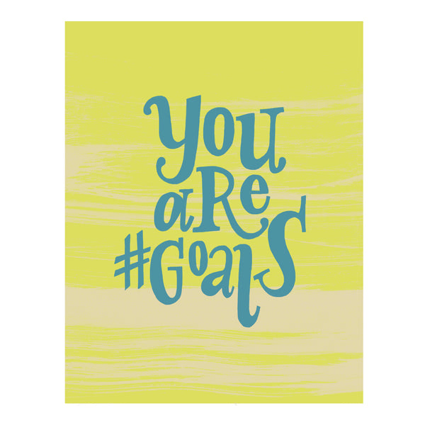 You Are #Goals E-Gift Card