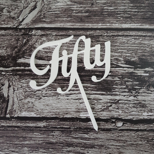 Acrylic Topper - Fifty