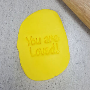 Custom Cookie Cutters Embosser - You are Loved