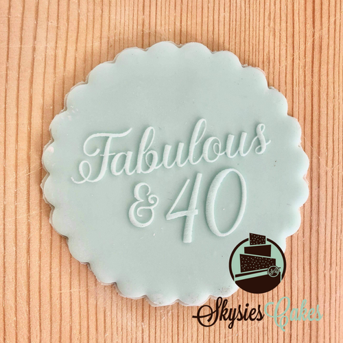 Debosser Stamp - Fabulous and 40