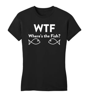 WTF - Where's the Fish? Tee