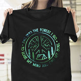 Into The Forest I Go Tee