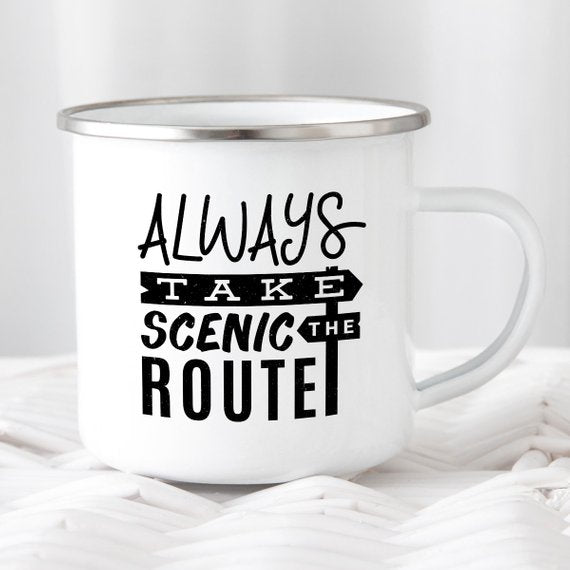 Always Take The Scenic Route Camping Mug