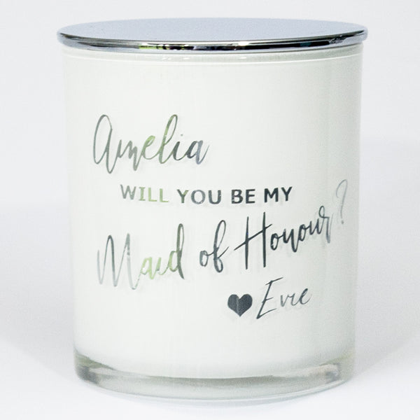 Will You Be My  Maid of Honour Soy Candle - Personalised - PrettyLittleGiftBox