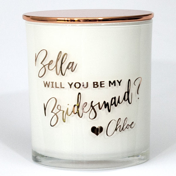 Will You Be My Bridesmaid Soy Candle -  Personalised - PrettyLittleGiftBox