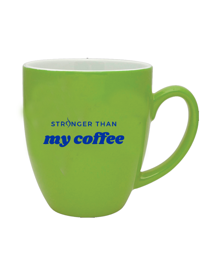 """Stronger Than My Coffee"" Mug"