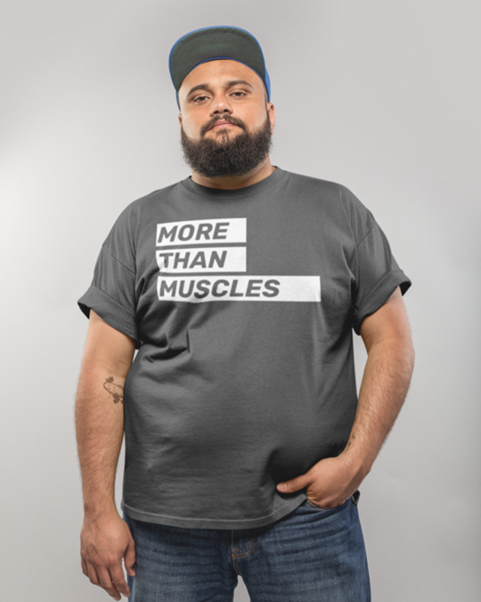 More Than Muscles T-Shirt