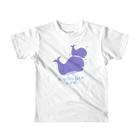 My Super Mom Whale. Short sleeve kids t-shirt