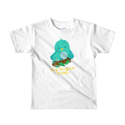 My Super Mom Birdy. Short sleeve kids t-shirt