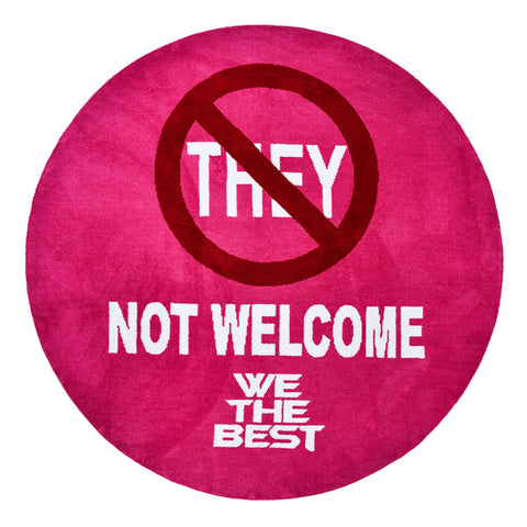 FRIENDLY REMINDER NO THEY WELCOME MAT