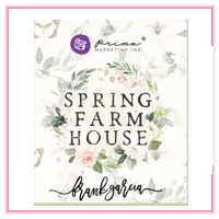 Prima > Spring Farmhouse