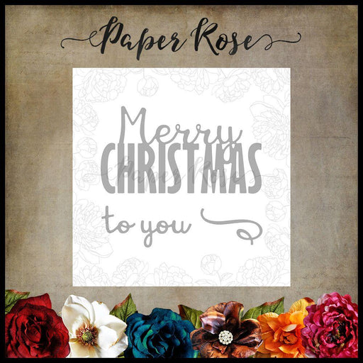PAPER ROSE DIE  MERRY CHRISTMAS TO YOU