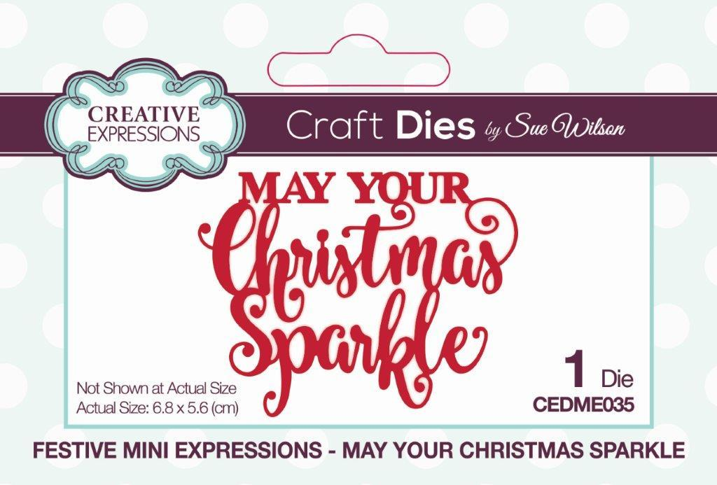 Christmas Expressions.Festive Mini Expressions May Your Christmas Sparkle Craft Die