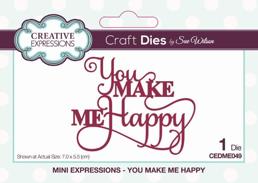 SUE WILSON DIE MINI EXPRESSION COLL YOU MAKE ME HAPPY