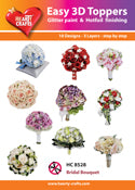 HEARTY CRAFTS EASY 3D TOPPERS BRIDAL BOUQUET